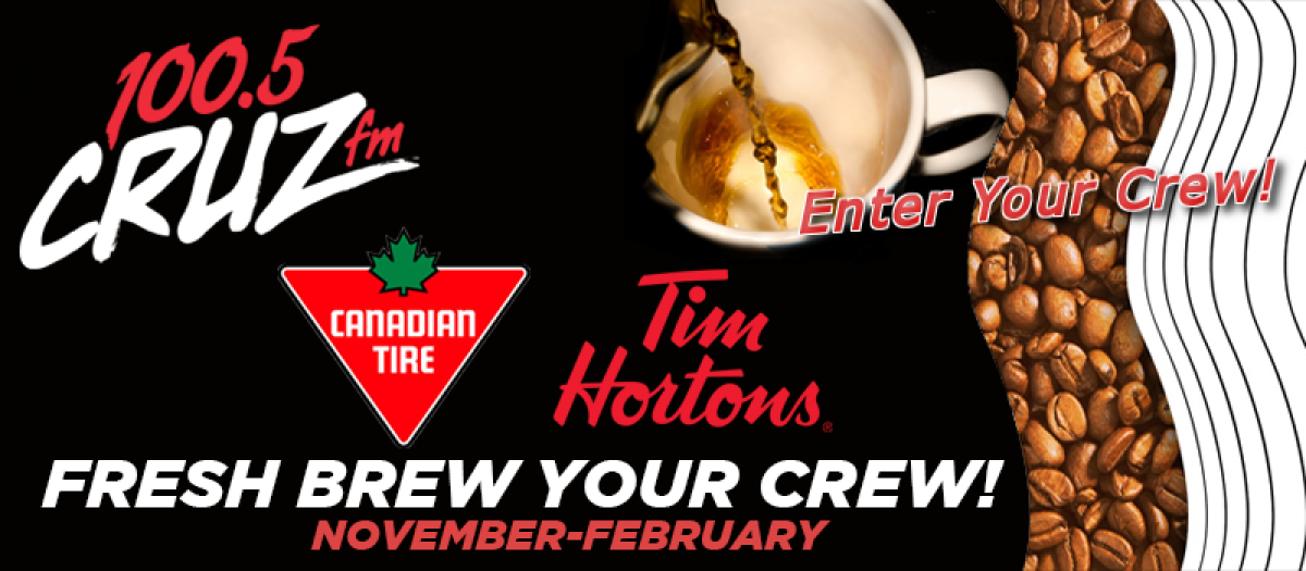 Fresh Brew Your Crew presented by 100.5 CRUZ FM & Canadian Tire